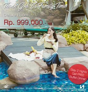 TGIF Time! (Thanks God It's Family-Time Package!) Hotel Ciputra Jakarta